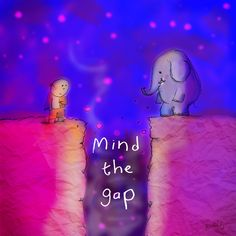 Buddha Doodles - Mind the gap. Dream Quotes, Love Me Quotes, Strong Quotes, Cute Quotes, Happy Quotes, Tiny Buddha, Little Buddha, Buddah Doodles, Buddha Wisdom