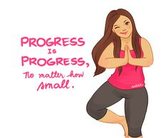 "Arthlete ~ ""Progress is progress, no matter how small."" So cute; we encourage all our weight loss surgery patients to gain confidence!"