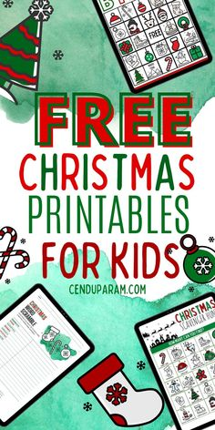 This contains: collage of free Christmas printable activities, games and worksheets for kids including Christmas Bingo, Christmas Scavenger Hung, Christmas coloring pages and more with title 'free Christmas printables for kids'.