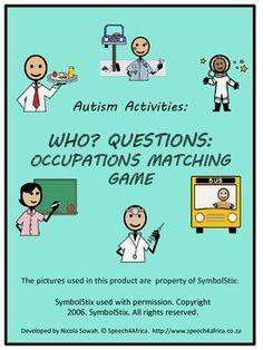 This matching game is intended to target the ability to answer WHO? questions, as well the vocabulary for 24 different occupations. Page Label. Motor Skills Activities, Autism Activities, Autism Resources, Speech Language Therapy, Speech And Language, Speech Therapy, Social Skills Autism, Self Contained Classroom, Human Body