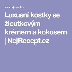 Luxusní kostky se žloutkovým krémem a kokosem | NejRecept.cz