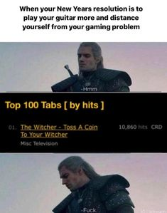 Made this for gaming thought you guys would appreciate it too Witcher 3 Wild Hunt, The Witcher, Meme Template, Text Posts, Playing Guitar, Card Games, How To Become, Messages, Thoughts