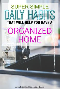 This is a GREAT list for our house. I'm totally surprised at how easy the daily habits are, they're so simple! I definitely think this is going to help us be more organized and have a more tidy home.