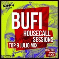 Bufi Housecall Sessions  \ Top 9 Julio Mix by Nómada Records on SoundCloud