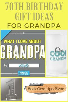 0d1b0dfa9786 70th Birthday Gift Ideas for Grandpa - looking for awesome gifts for your  Grandpa who s turning