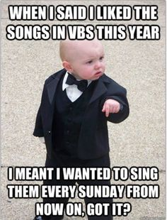 "Umm, The ""Yes To VBS"" song, anyone?!?  Lol. It's All our kids wanted to hear for past couple of years."