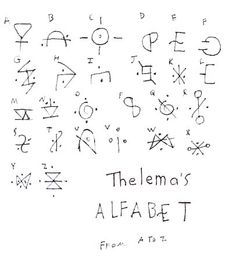 Thelema made up her own alphabet to decode