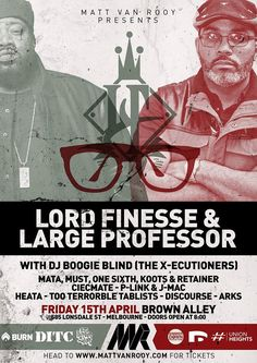 Lord Finesse & Large Professor touring Australia April 2016. melbourne line up is solid.