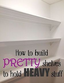how to build pretty shelves to hold heavy stuff, diy, how to, shelving ideas, woodworking projects