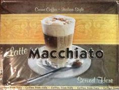 Macchiato  Sign $40