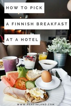 Enjoying Finland like a local can start at the hotel breakfast! Click over to read how to choose Finnish breakfast items at the hotel breakfast and discover a world of new flavors! #finnishfood #finnishbreakfast #traveltofinland #finlandtraveltips