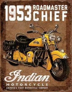Vintage Motorcycles 88470 Indian - 1953 Chief Roadmaster: Retro metal decorative plate representing an Indian motorcycle. Ideal for creating a vintage decoration in a garage, a motorcycle dealership or even a dinner. Motos Vintage, Vintage Motorcycles, Custom Motorcycles, Vintage Bicycles, Indian Motorcycles, Custom Paint Motorcycle, Motorcycle Companies, Motorcycle Posters, Motorcycle Style