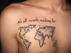 """this map is what I have always wanted tattooed on my lower back, but w the """"go into all the world"""" above it. Sadly I think that's too big for me."""
