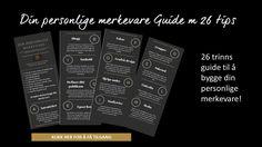 Din personlige merkevare: Den komplette guiden til å gjøre det riktig. Det er lett å Persona, Periodic Table, Om, Letter, Tips, Periodic Table Chart, Periotic Table, Letters, Writing