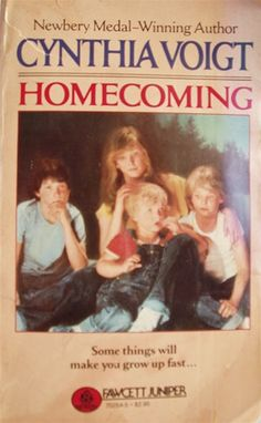 Homecoming by Cynthia Voight | 35 Childhood Books You May Have Forgotten About
