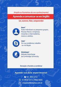 Para Curiitba e Região: aulas presenciais e via Skype; Para Brasil: via Skype.