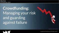 2014 crowdfunding- managing your risk and guarding against failure