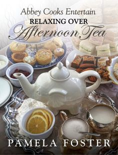 Relaxing Over Afternoon Tea. My new book is all about afternoon tea, from history and etiquette to lovely traditional recipes. Tips are included for everything you need to host your own tea for 4 to 400. Great fundraiser idea.