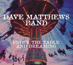 """Legacy Recordings, the catalog division of Sony Music Entertainment, will release a newly remastered 20th anniversary 2 LP 12"""" 180-gram limited edition vinyl of Under The Table And Dreaming, the 19..."""