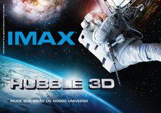 Postal divulgado pela MiCA para o IMAX Hubble 3D, disponível em julho no Bourbon Shopping Wallig, em Porto Alegre.