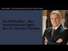 ▶ Ewald Stadler - Das heimtückische Spiel der EU mit der Ukraine - YouTube