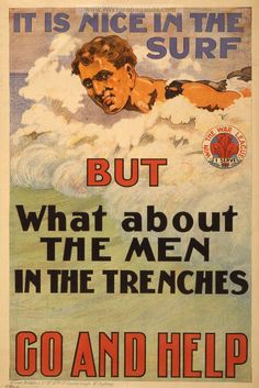"""Year Nine WWI ACARA """"It is nice in the surf but what about the men in the trenches. Go and help"""". LOC Summary: Poster shows a man swimming in the surf. On right side is emblem of Win the War League, """"I serve"""". Vintage Advertisements, Vintage Ads, Vintage Posters, Vintage Surf, Retro Posters, Vintage Graphic, Vintage Travel, Ww1 Propaganda Posters, Australian Vintage"""