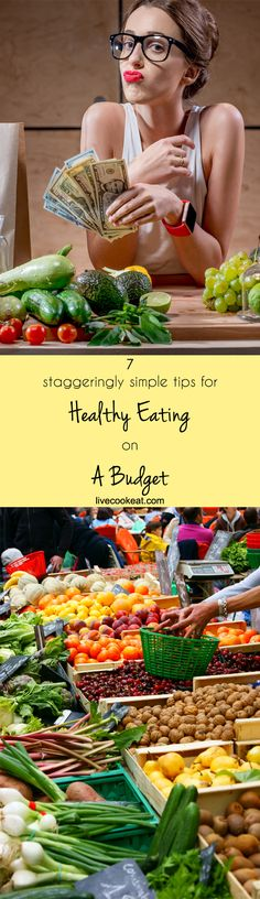 7 very easy tips for being able to eat healthy food on budge