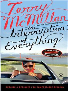 The Interruption of Everything... Terry McMillan