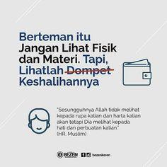 Carilah teman yang dekat ya  biar ketularan kebaikannya dan mendapat syafaat di akhirat kelak.. Aamiin #indonesiabertauhid by indonesiatauhid