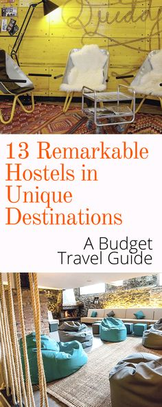 Budget Hostel Guide: Finding a great hostel in an uncommon destination is every budget traveler's dream come true. Here is your guide to the best 5 Star Hostels in Unique Destinations. Click here to save money.
