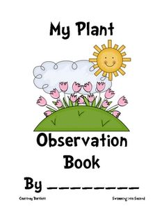 This booklet is for students to record their observations after planting a seed in the classroom. Students write down what they observe and draw a ...