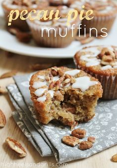 Pecan Pie Muffins // High Heels and Grills. These taste JUST like pecan pie. I can't get enough of them!