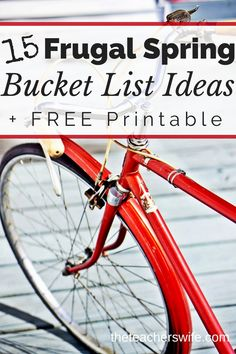 Create a spring bucket list so you can be intentional and look forward to making memories as a family. It's fun to brainstorm frugal ways to enjoy spring!