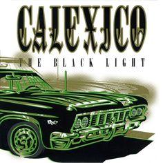 calexico the black light - Cerca con Google