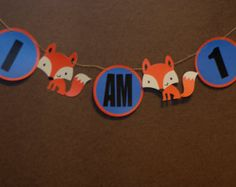 Fox I am 1 banner. Fox Birthday. What Does The Fox Say. Birthday Banner. Cardstock Banner. First Birthday Banner. Fox Party. I am 1 Banner.