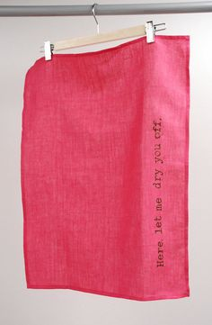 Pink Tea Towel Linen Here let me dry you off by manusmade on Etsy, $20.00