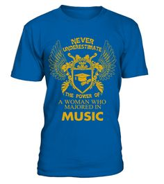 Music Shirt The Power of Woman Majored In Music T Shirt