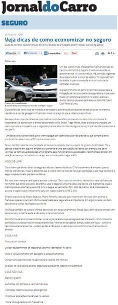 Título: Veja dicas de como economizar no seguro; Veículo: O Estado de S. Paulo - Jornal do Carro; Data: 30/10/2013; Cliente: Allianz Seguros.