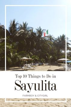 Top 10 things to do in Sayulita, Mexico