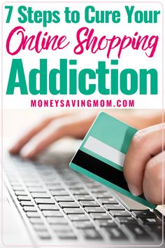 Are you glued to your phone or computer looking for the latest deals and spending money you don't have? Read this list of 7 steps on how to cure your online shopping addiction. Shopping Hacks, Online Shopping, Break A Habit, Overcoming Addiction, Finding A Hobby, Money Saving Mom, Important Life Lessons, Frugal Living Tips, Budgeting Finances