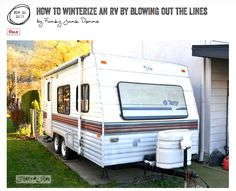 Learn how to winterize your RV a super clean, easy way! No antifreeze in the waterlines! Lots of pictures via http://www.funkyjunkinteriors.net/