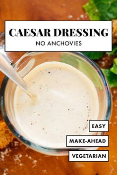 This easy Caesar dressing recipe yields classic Caesar flavor. This simple mayonnaise-based recipe is anchovy-free, so it's suitable for vegetarians and those with shellfish allergies (choose your Worcestershire sauce carefully). #caesardressing #caesarsalad #vegetarian #cookieandkate Easy Caesar Dressing Recipe, Caesar Salad Dressing Ingredients, Ceasar Dressing, Whole Foods 365, Whole Food Recipes, Kitchen Recipes, Cooking Recipes, Cookie Kate, Classic Caesar Salad