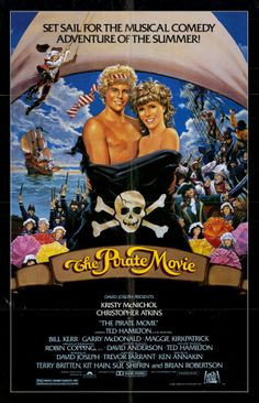 The Pirate Movie. I watched it with my mom when I was real little, and it's still one of my most favorite guilty pleasures!