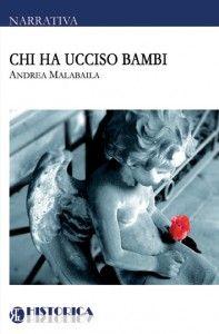 Chi ha ucciso Bambi (Historica, 2011)