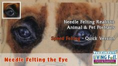 How to Needle Felt Realistic Dog Animal & Pet Portrait PART Needle Felting the Eye - Real Time Machine Embroidery Projects, Hand Embroidery Designs, Needle Felted Animals, Felt Animals, Needle Felting Tutorials, Felt Dogs, Nuno Felting, Felt Art, Pet Portraits
