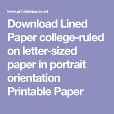 Download Lined Paper college-ruled on letter-sized paper in portrait orientation Printable Paper