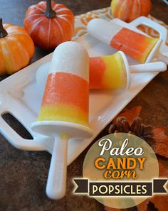 """""""Candy Corn"""" Popsicles via Paleo Gurl's Kitchen White Layer: 1 cup coconut milk 1 tablespoons vanilla extract 1 teaspoon coconut extract. Paleo Dessert, Paleo Sweets, Halloween Snacks, Healthy Halloween, Halloween Fun, Candy Corn, Paleo Ice Cream, Natural Food Coloring, How To Eat Paleo"""