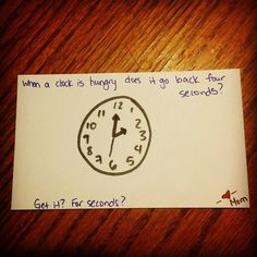 When a clock is  hungry does it go back four seconds? #lunchnotes by way2gomom