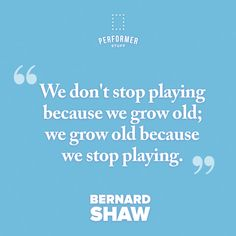 Never stop playing. 💙 Theatre Quotes, Monologues, Sheet Music, Encouragement, Tips, Theater Quotes, Music Sheets, Film Quotes, Counseling