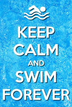 Keep Calm #swimming